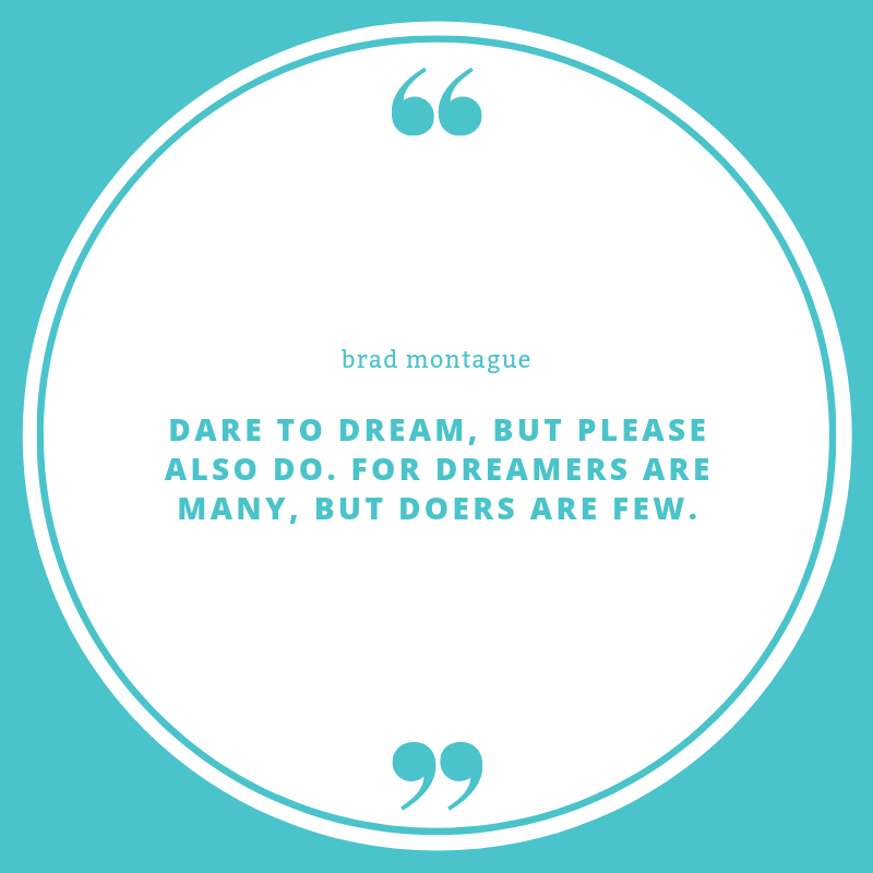 dare-to-dream-quote-brad-montague